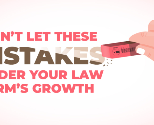 Don't Let These Mistakes Hinder Your Law Firm's Growth
